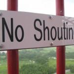 no-shouting