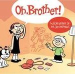 Is Your Kid a Character? Oh Brother!