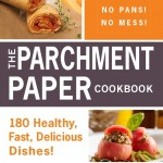 Parchment Paper Cooking Means No Clean Up!