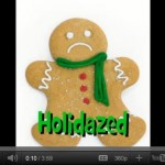 Have You Been Holidazed, Mom?