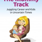 Mastering the Mommy Track with Erin Flynn Jay