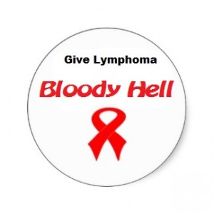 give lymphoma bloody hell